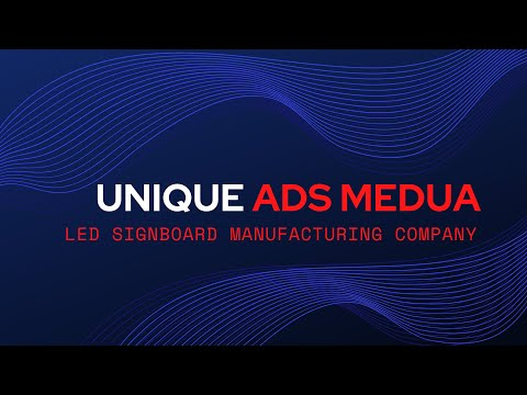 BEST LED SIGNBOARD COMPANY | SIGNAGE MANUFACTURING COMPANY | UNIQUE ADS MEDIA SIGNBOARD COMAPNY