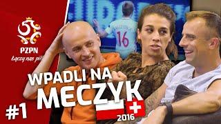 JĘDRZEJCZYK, GROSICKI i PAZDAN wpadli na meczyk Polska–Szwajcaria (2016) | część 1.