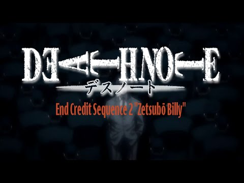 "Death Note End Credit Sequence 2 ""Zetsubō Billy"" HD"