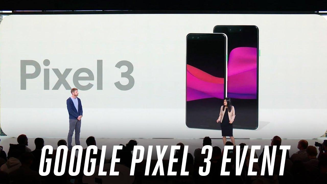 Google Pixel 3 event in 12 minutes