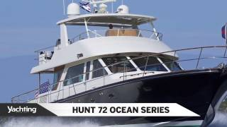 Yachting Magazine: Hunt 72 Boat Overview