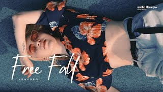 Free Fall - Vendredi [Audio Library Release] · Free Copyright-safe Music