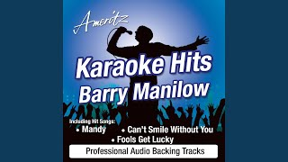 Fools Get Lucky (In The Style of Barry Manilow)