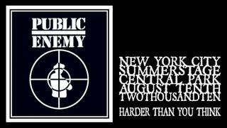 Public Enemy - Harder Than You Think (Central Park Summerstage 2010)