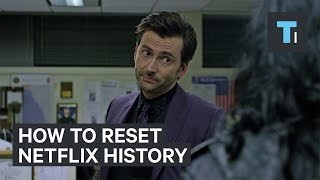 Video How to reset your Netflix history download MP3, 3GP, MP4, WEBM, AVI, FLV Desember 2017