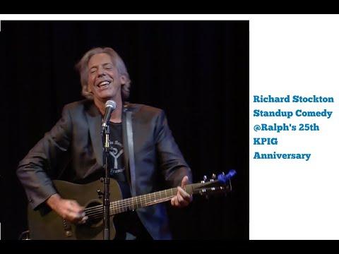 video:Richard Stockton Standup Comedy @ Ralph's 25th KPIG Anniversary