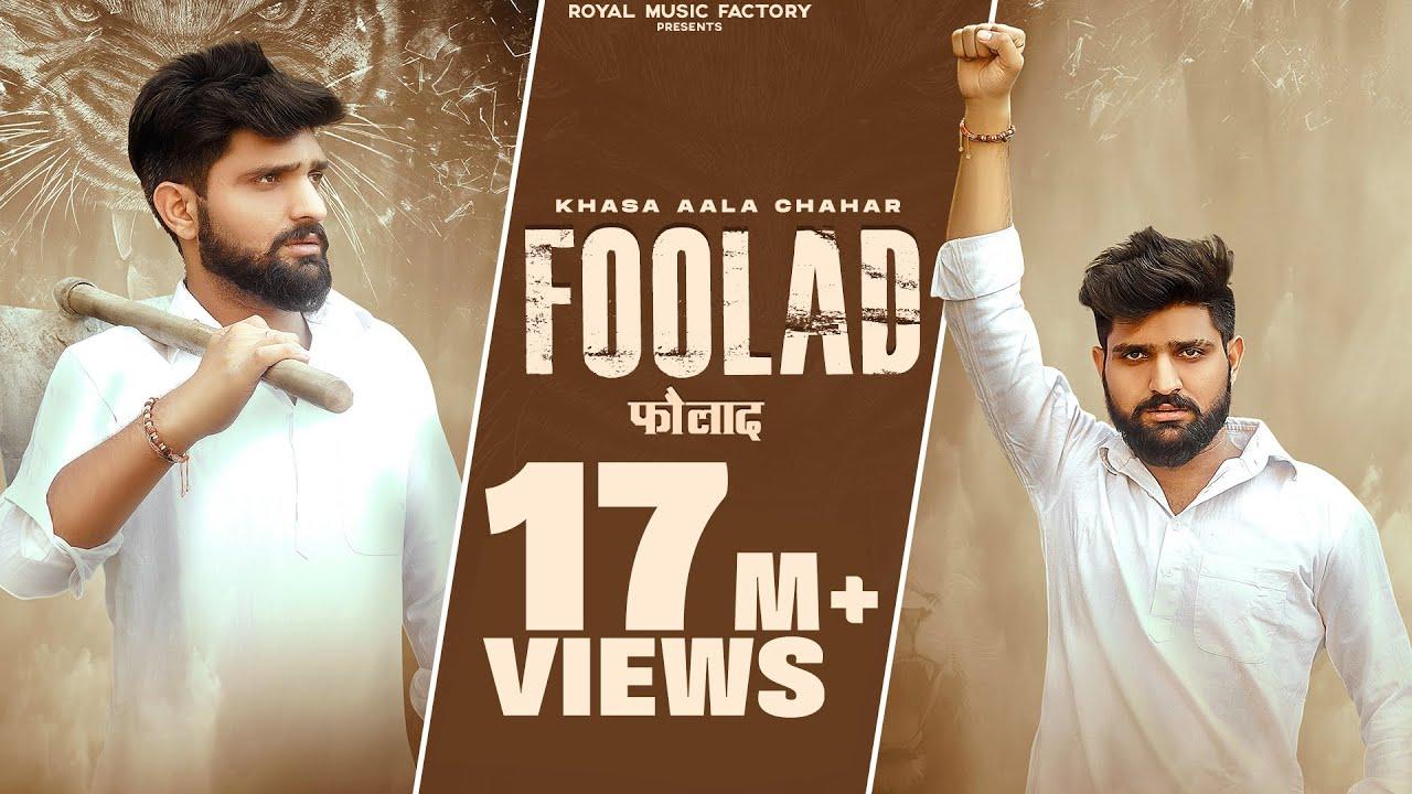 Download KHASA AALA CHAHAR : FOOLAD (Official Video)   Ghanu Music   New Haryanvi Songs Haryanavi 2021