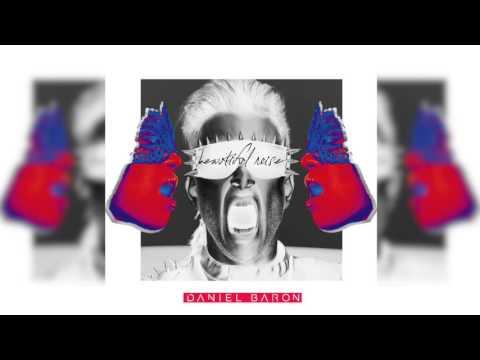 Daniel Baron - Beautiful Noise (Audio)