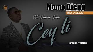 Cherie Coco - MOMO DIENG (Cey Li)