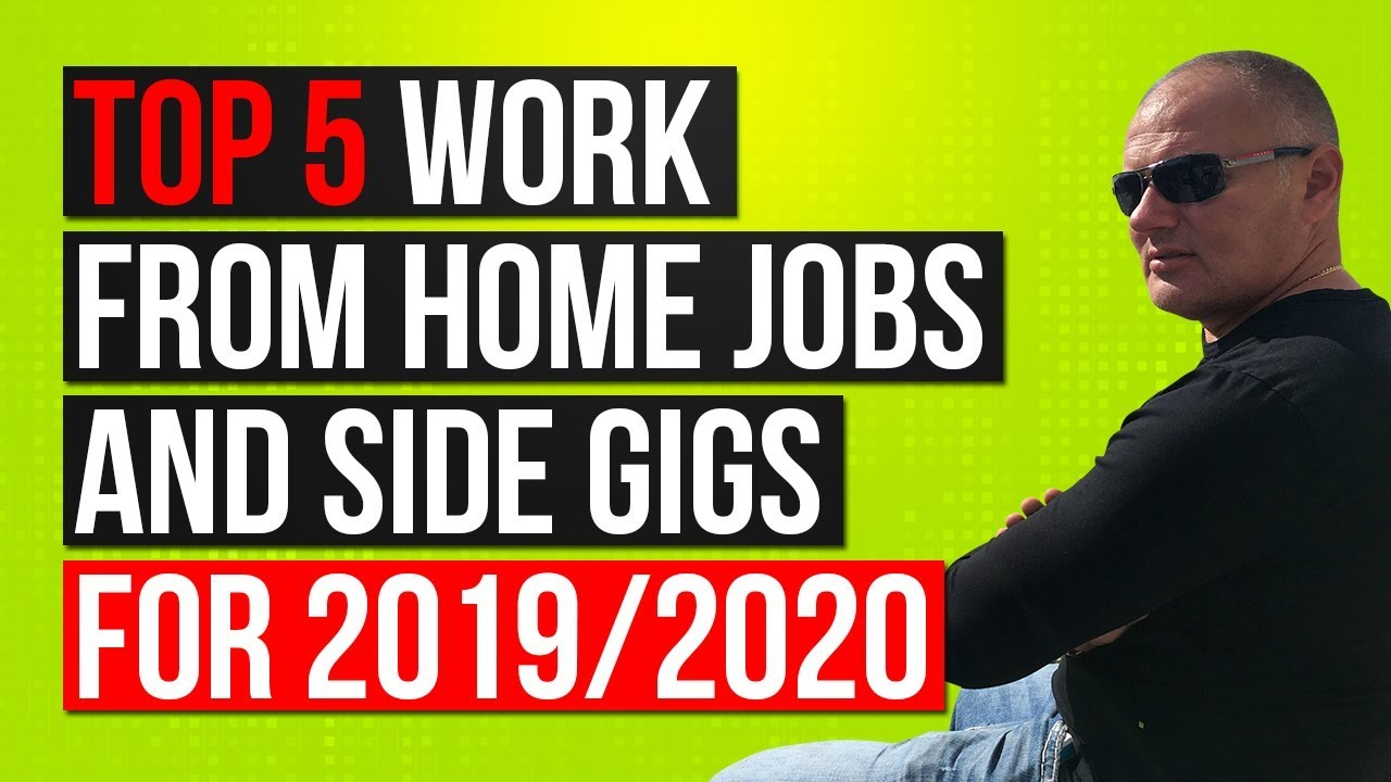 Best Work At Home Jobs 2020 5 Top Work From Home Jobs/Gigs 2019   REVEALED Best Work From Home