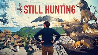 Still Hunting- Short