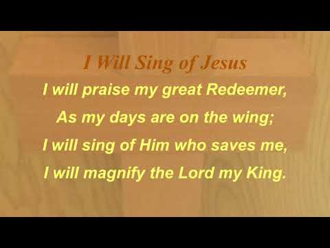 I Will Sing of Jesus (Sacred Songs & Solos #36)