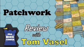 Patchwork Review - with Tom Vasel