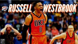 "Russell Westbrook Mix ""Rubbin Off The Paint""ᴴᴰ"