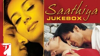 Saathiya Audio Jukebox | Vivek Oberoi | Rani Mu...