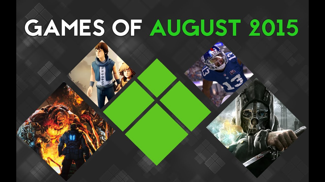 games of august 2015 xbox one releases youtube. Black Bedroom Furniture Sets. Home Design Ideas