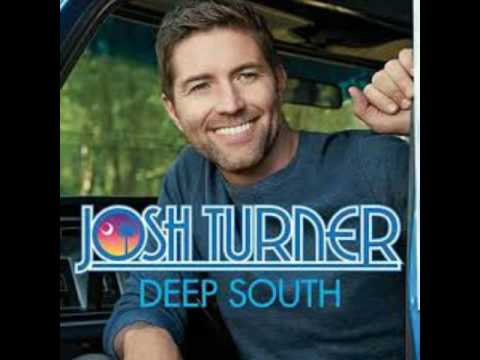 Deep south  by Josh Turner  remake