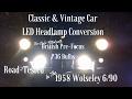 Classic & Vintage Car LED Headlamp Conversion , Wolseley 6/90 & most British Cars 1940s-1960s