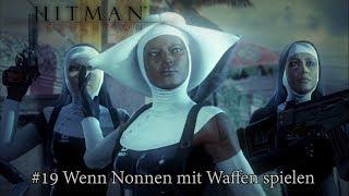 Hitman: Absolution #19 // Wenn Nonnen Waffen bekommen