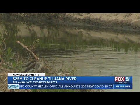 $25M To Cleanup Tijuana River