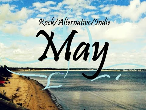 Rock/Alternative/Indie Compilation - May 2014 (42-Minute Playlist)