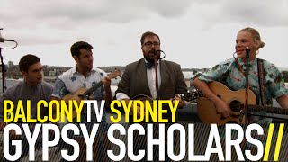 GYPSY SCHOLARS - AIR'S A LITTLE COOLER (BalconyTV)
