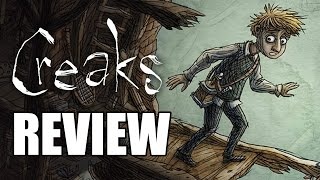 Creaks Review - The Final Verdict (Video Game Video Review)