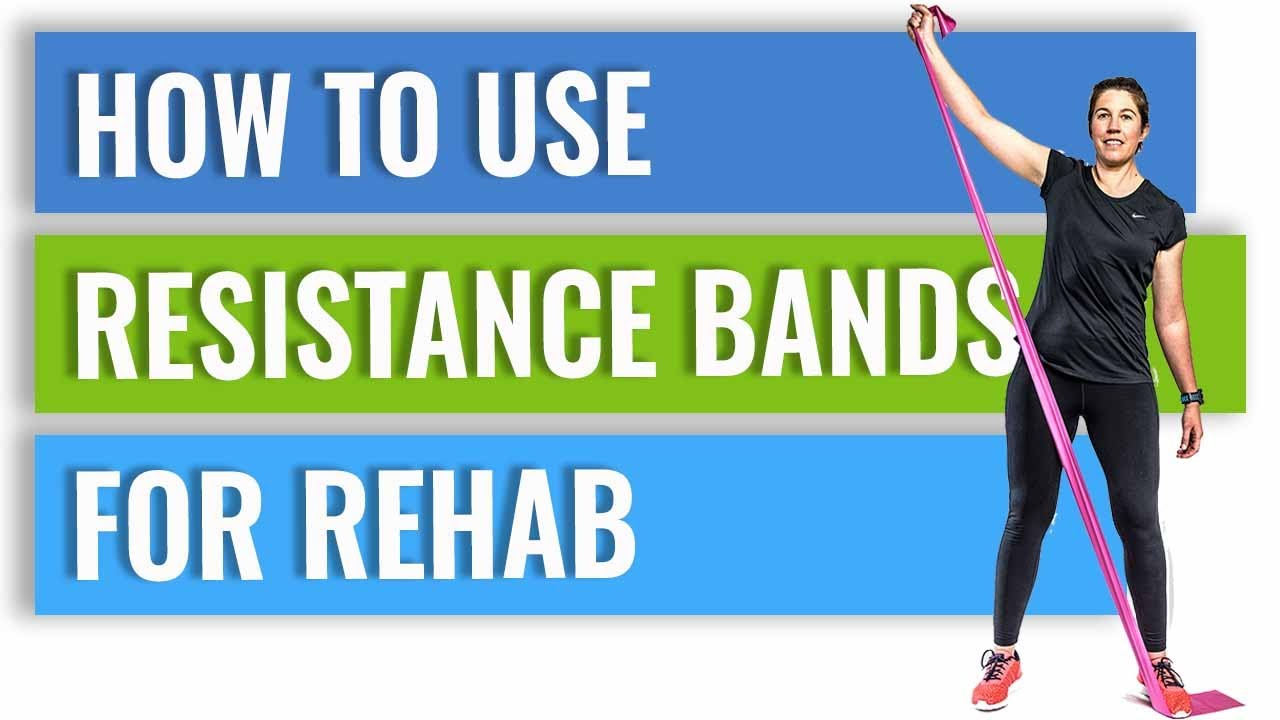 How To Use Resistance Bands For Rehab - YouTube