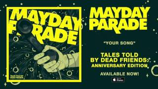 Watch Mayday Parade Your Song video