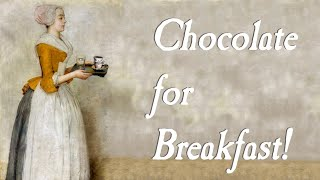 Chocolate for Breakfast?(plus