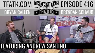 The Fighter and The Kid - Episode 416: Andrew Santino