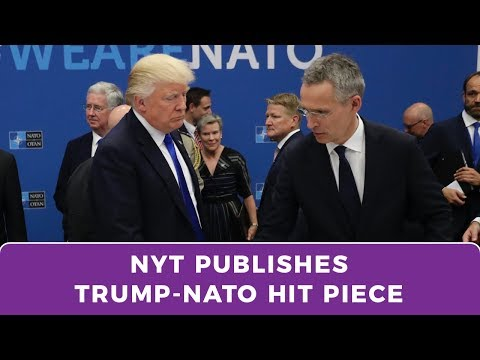 New York Times hit piece on Trump and NATO exposes alliance as outdated and obsolete