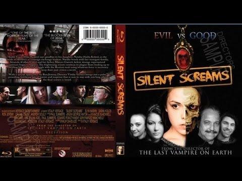 Silent Screams [2015] HD  Full Movie Elya Baskin Vitaliy Versace film