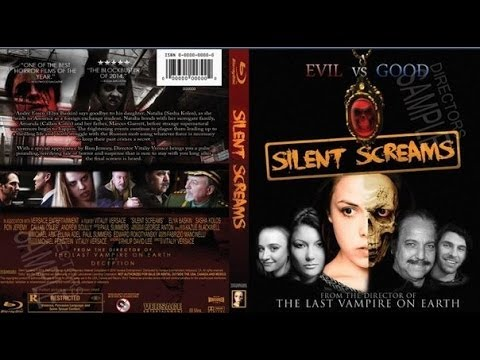Silent Screams 2015 HD  Full Movie Elya Baskin Vitaliy Versace film
