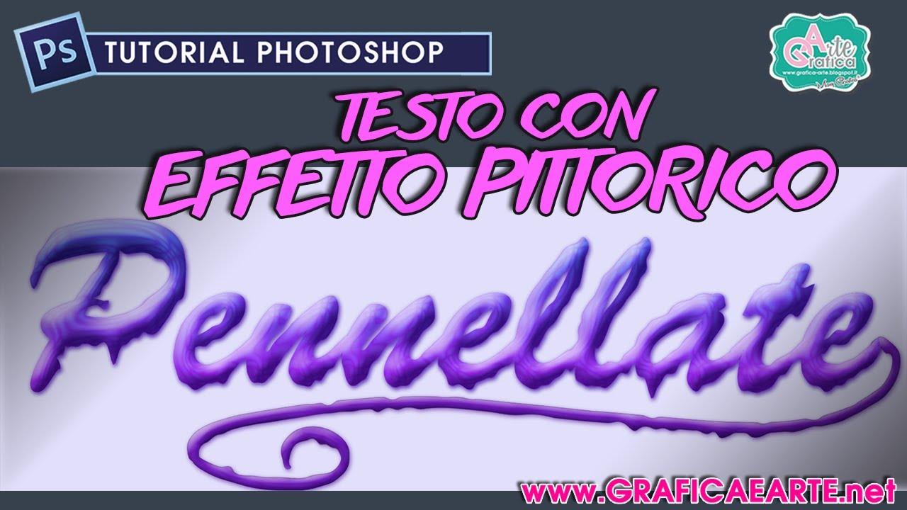 Preferenza TESTO con effetto pittorico e pennellata - Tut. Photoshop 188  AQ54