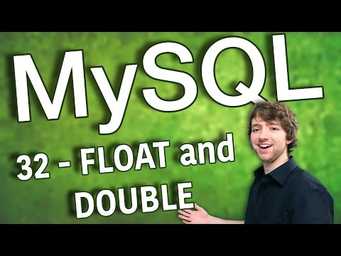 MySQL 32 - FLOAT and DOUBLE Data Types