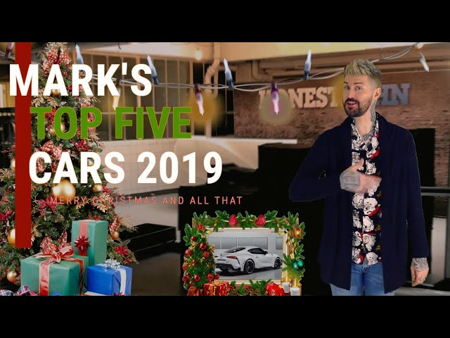 Mark's BEST FIVE cars of 2019 | highlights of the year
