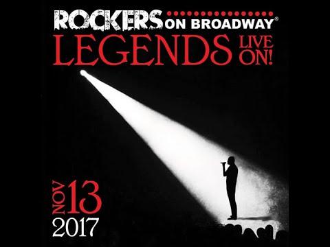 Rockers on Broadway®: Legends Live On! 2017