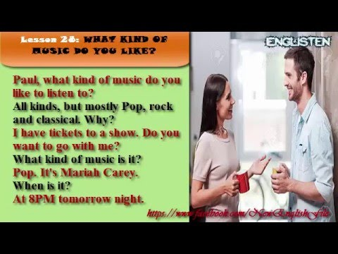 Lesson 28: What kind of music do you like? | 100 Dialogues