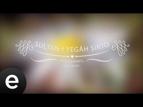 Sultanîyegâh Sirto - Yedi Karanfil (Seven Cloves) - Official Audio