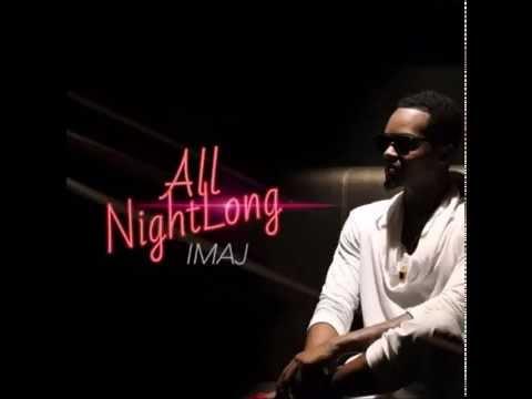 Imaj - All Night Long (New Music RnBass)