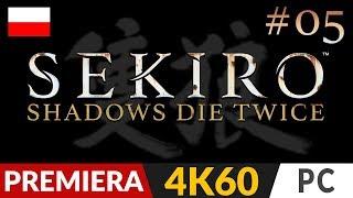 Sekiro Shadows Die Twice PL  #5 (odc.5)  Pijak | Gameplay po polsku 4K Ultra