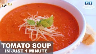 Tomato Soup Recipe || Ready In One Minute || Foodies || Latest Food Video 2018
