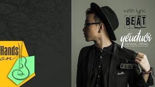 Yếu đuối » Hoàng Dũng ✎ acoustic Beat by Trịnh Gia Hưng