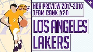 Los Angeles Lakers | 2017-18 NBA Preview (Rank #20)