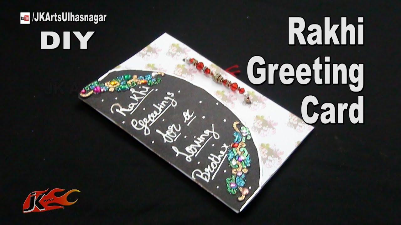 Diy Greeting Card For Raksha Bandan How To Make Jk Arts 1048