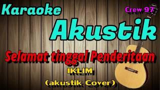 Selamat tinggal penderitaan - Iklim Karaoke Akustik (Cover)