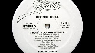 George Duke - I Want You For Myself [Mike Maurro Selfish Extended Remix]