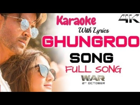 Ghungroo Full Song Karaoke with Lyrics | War | Clean Karaoke