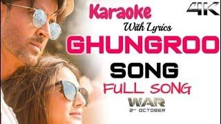 Ghungroo Full Song Karaoke with Lyrics   War   Clean Karaoke